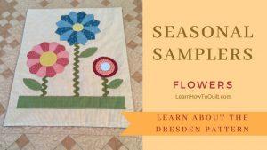 Seasonal Samplers Easy DRESDEN FLOWERS
