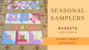 Seasonal Samplers Mitered Baskets
