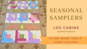 Seasonal Samplers LOG CABINS