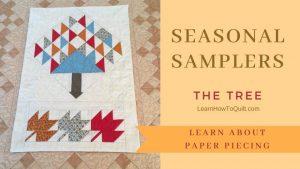 Seasonal Sampler - Paper Piecing the Tree