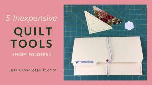 Quilt Tools